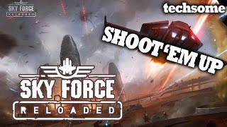 Sky Force Reloaded - New Shoot 'Em Up Game