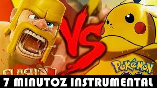 Instrumental | Pokemon GO VS. Clash of Clans | Duelo de Titãs ( 7 Minutoz )