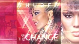 Shuree – Listen To Your Heart