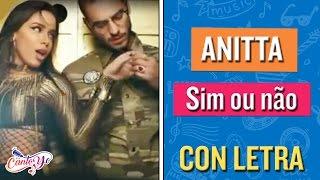 Anitta - Sim ou não (Participación especial Maluma) CON LETRA   CantoYo Karaoke