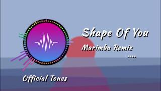 Shape Of You Marimba Remix Ringtone