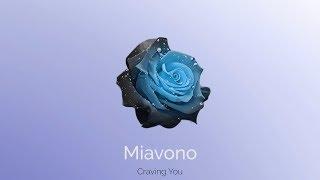 Miavono - Craving You - (Official Audio)