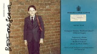 Grzegorz Turnau - Bedford School (Official Single)