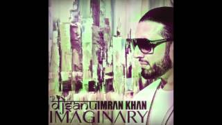 Imran Khan - Imaginary - DJ Sanu Remix (New Song HQ)