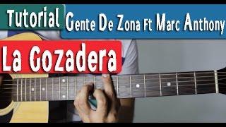 La Gozadera - Gente De Zona Ft Marc Anthony - Guitarra Tutorial by Juan Diego Arenas