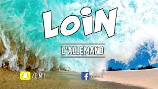 L'ALLEMAND Six Nueve / LOIN (COTRAK PROD)