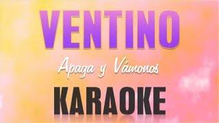 Ventino - Apaga y vámonos (Karaoke)