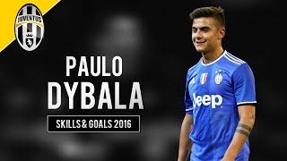 Paulo Dybala - Skills & Goals   2016/17   HD