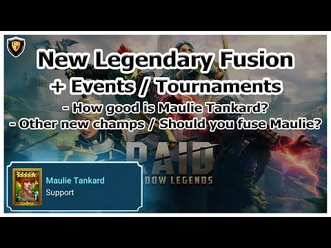 RAID Shadow Legends | New Legendary Fusion + Events / Tournaments | Maulie Tankard