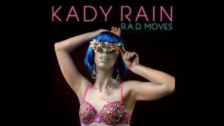 Kady Rain - R.A.D. Moves (Audio)