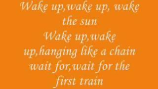 Wake The Sun-The Matches (lyrics)