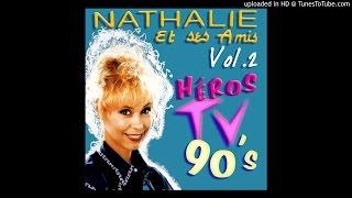 Bucky Ohare - Héros TV 90's -02 -Nathalie et ses Amis Vol.2