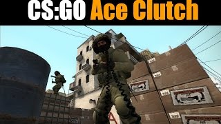 CS: GO ACE's + ACE Clutch