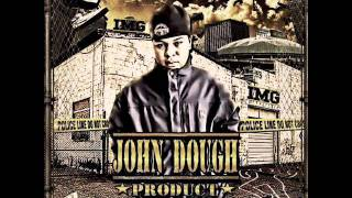 John Dough - You Feelin Me