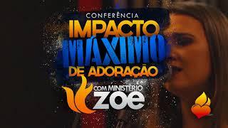 Conferência IMPACTO MÁXIMO DE ADORAÇÃO