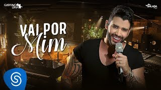 Gusttavo Lima - Vai Por Mim - DVD Buteco do Gusttavo Lima 2 (Vídeo Oficial)
