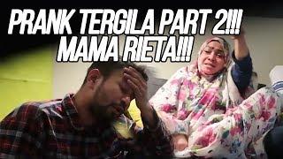 MAMA RIETA GERAM!!! RAFFI PRANKNYA GILA!!! PART 2