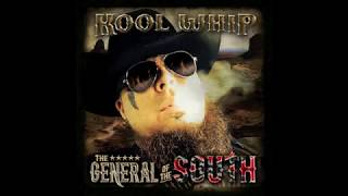 KOOLWHIP the GENERAL OF THE SOUTH * REBEL * Song #1