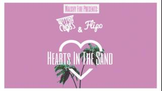 "Cutting Class & Flipo - Hearts In The Sand (Presented By Walshy Fire) ""2017 Release"""