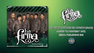 La Firma - Dos Corazones Sin Suerte ( Audio Oficial )