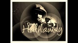 Donny Hathaway Remix 2014