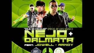 Jowell y Randy Ft. Ñejo y Dalmata - Deje Mi Celular (Live Music El Momento 2 ) Letra , Lyric