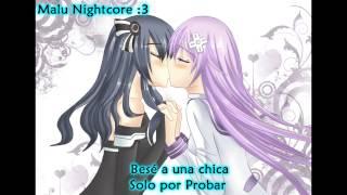 ►.Nightcore. I kissed a Girl (SubEspañol)