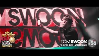 TOM SWOON - Sky Garden Bali Int. DJ Series - April 15th, 2017