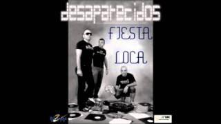 Fiesta Loca - Desaparecidos (Audio)