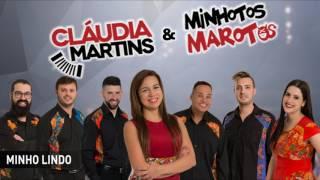 Cláudia Martins & Minhotos Marotos - Minho lindo