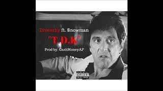 "DIO ft. $nowman - ""TDK"" (Prod. by CashMoneyAP & DanBerryBeats)"