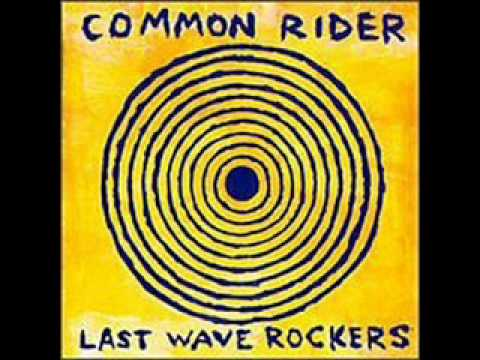 Carry On de Common Rider Letra y Video
