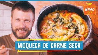MOQUECA DE CARNE SECA: aprenda a fazer prato irresistível   Rodrigo Hilbert   Tempero de Família