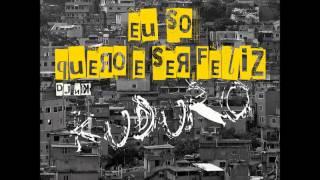 DJ N.K. - Cidinho e Doca - Rap Da Felicidade (KUDURO REMIX)