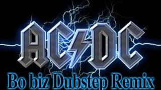 T.N.T. (Bo biz Dubstep Remix) - AC/DC