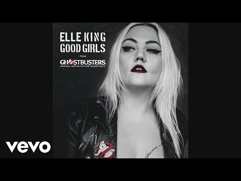 elle-king-good-girls-from-the-ghostbusters-original-motion-picture-soundtrackaudio-ellekingvevo