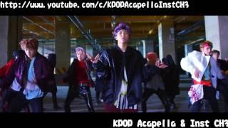 [Acapella] BTS (방탄소년단) - Not Today (Choreography Version)