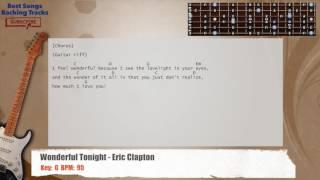 Wonderful Tonight - Eric Clapton Guitar Backing Track with chords and lyrics