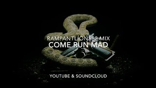 Come Run Mad, a Rampant Mix (I Ran; Come As You Are; Mad Wold)