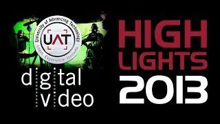 UAT DV Program Highlights 2013