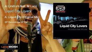 Al Lindrum feat. M Luco - Liquid City (Original Mix)