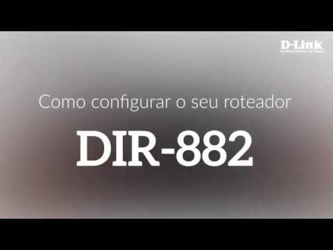 Como configurar o seu roteador DIR-882