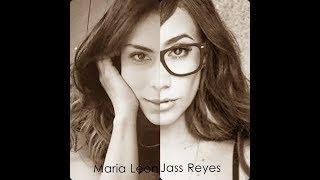 ¿Que Somos? - Maria León ft Jass Reyes