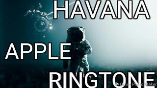 HAVANA APPLE RINGTONE|HAVANA IPHONE RINGTONE|HAVANA WHATSAPP STATUS|HAVANA INSTAGRAM STATUS