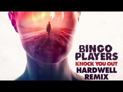 bingo-players-knock-you-out-hardwell-remix-bingo-players