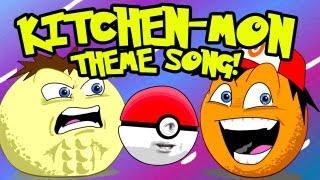 Annoying Orange - Kitchen-mon Theme Song (Pokemon Song Spoof)