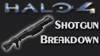 HALO 4 Shotgun Breakdown!