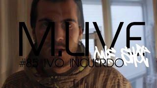 Madrid Live Oneshot - #85 Ivo Incuerdo