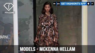 Models Spring/Summer 2017 Mckenna Hellam | FashionTV