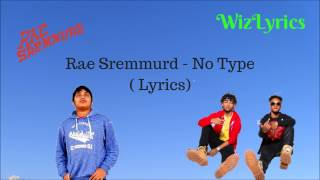 Rae Sremmurd - No Type (Lyrics)